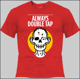 Always Double Tap T-Shirt