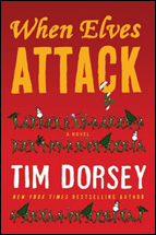 When Elves Attack by Tim Dorsey