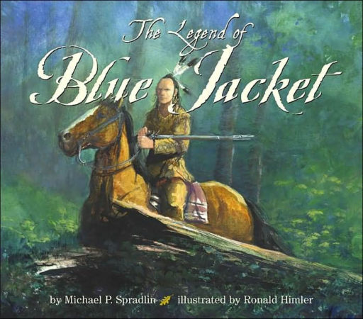 The Legend of Blue Jacket | Michael P. Spradlin, Author