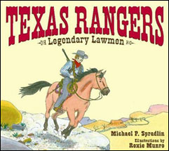 The Texas Rangers: Legendary Lawmen