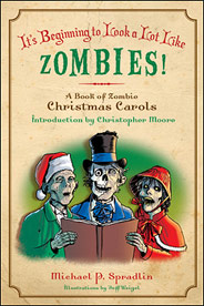 It's Beginning to Look a Lot Like Zombies! A Book of Zombie Christmas Carols