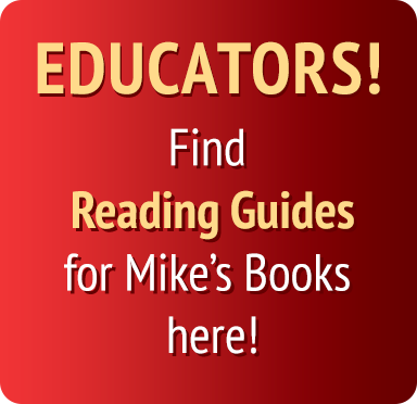 Image text:Educators! Find reading gudies for mike's books here!